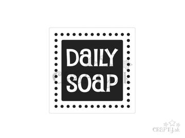 Odlievacia pečiatka do mydla - Daily Soap